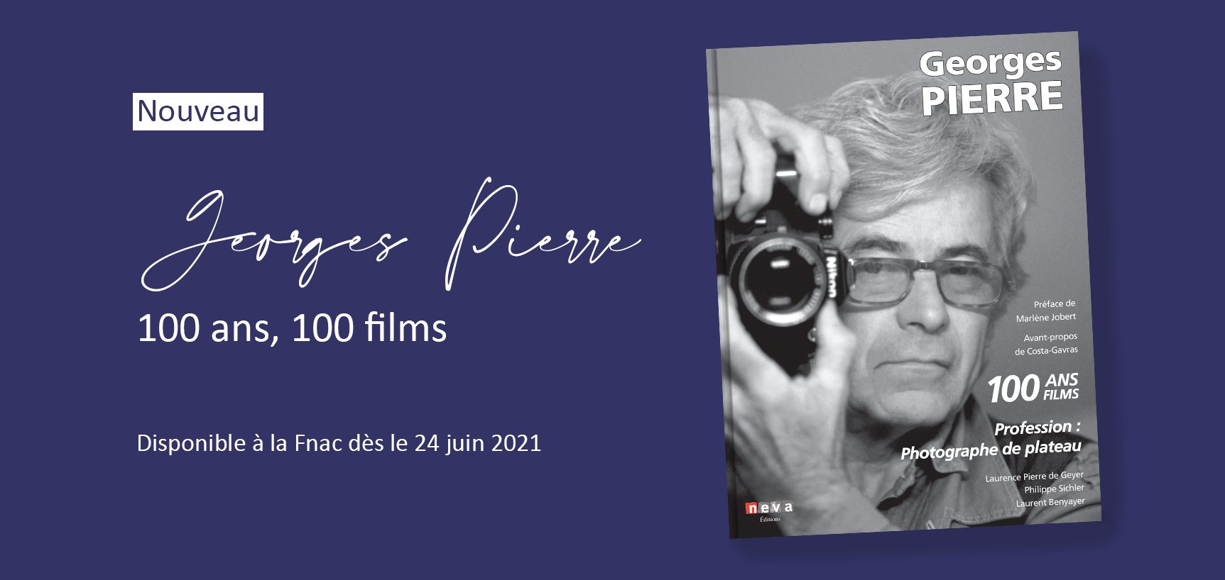 Sortie du livre Georges Pierre 100 ans, 100 films le 24 juin 2021